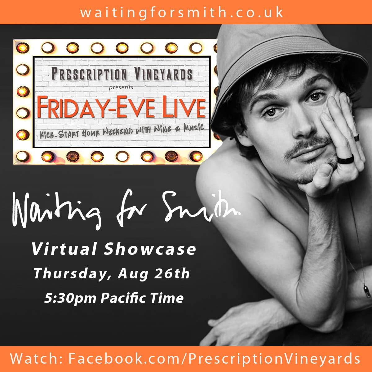 Friday-Eve Live features Waiting for Smith